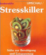 Zaubersäfte als Stresskiller