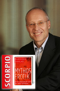 Ruediger Dahlke: Mythos Erotik